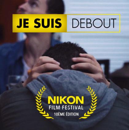 DEBOUT | Nikon Film Festival