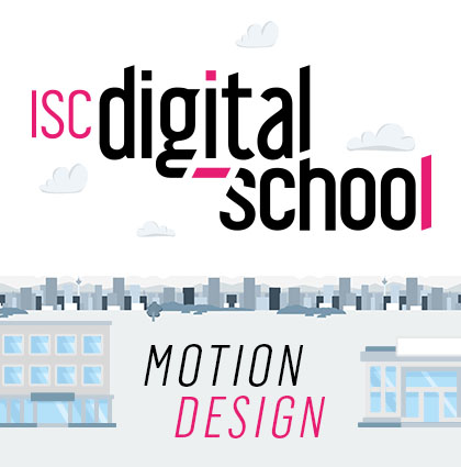 Motion Design ISC Digital School